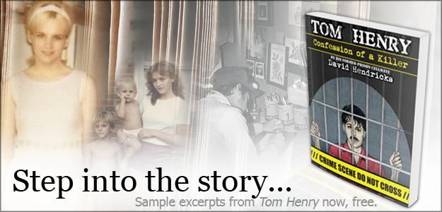 Tom Henry: Confession of a Killer - Free Preview