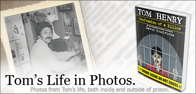 Tom's Life in photos!