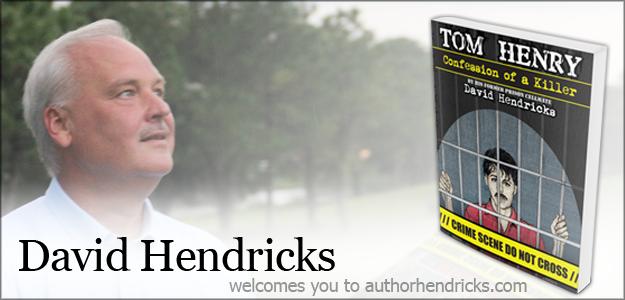 Welcome to Author David Hendricks Website